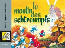 Le moulin des Schtroumpfs - Peyo