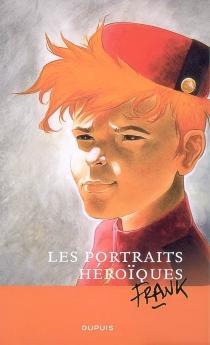 Les portraits héroïques - Frank