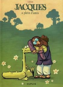 Jacques, le petit lézard géant - Libon