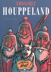 Houppeland - Didier Tronchet