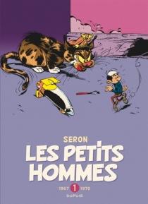 Les petits hommes : l'intégrale | Volume 1, 1967-1970 - AlbertDesprechins