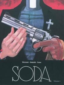 Soda : intégrale | Volume 1 - BrunoGazzotti