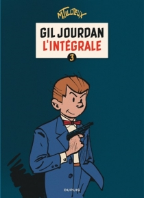 Gil Jourdan : l'intégrale |  Volume 3, 1964-1970 - MauriceTillieux