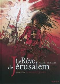 Le rêve de Jérusalem - LionelMarty