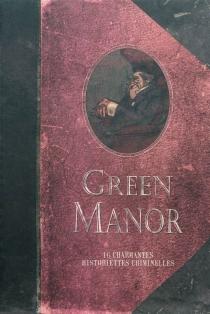 Green manor - DenisBodart
