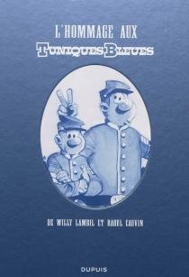 L'hommage aux Tuniques bleues de Willy Bambil et Raoul Cauvin -