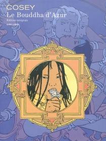 Le Bouddha d'azur : édition intégrale - Cosey