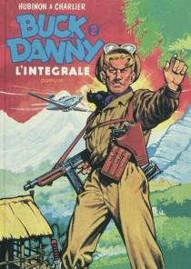 Buck Danny : l'intégrale   Volume 2, 1948-1951 - Jean-MichelCharlier