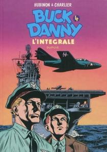 Buck Danny : l'intégrale | Volume 4, 1953-1955 - Jean-MichelCharlier