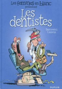 Les femmes en blanc présentent les dentistes - PhilippeBercovici