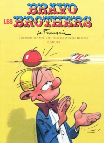 Bravo les brothers - AndréFranquin