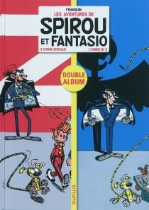 Les aventures de Spirou et Fantasio : double album - AndréFranquin