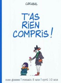 Mes gosses : Romain 5 ans, Cyril 10 ans - Carabal