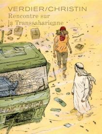 Rencontre sur la Transsaharienne - PierreChristin
