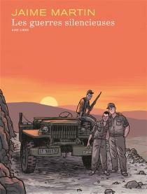 Les guerres silencieuses - JaimeMartín