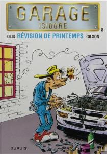 Garage Isidore - FrançoisGilson