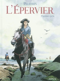 L'Epervier : premier cycle - Patrice Pellerin