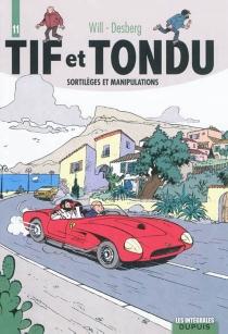 Tif et Tondu | Volume 11, Sortilèges et manipulations - StephenDesberg