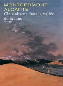 Clair-obscur dans la vallée de la lune - Alcante