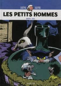 Les petits hommes : l'intégrale | Volume 4, 1976-1978 - Hao