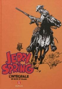 Jerry Spring : l'intégrale en noir et blanc | Volume 5, 1966-1977 - Jijé