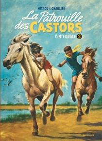 La patrouille des castors : l'intégrale | Volume 3, 1960-1963 - Jean-MichelCharlier
