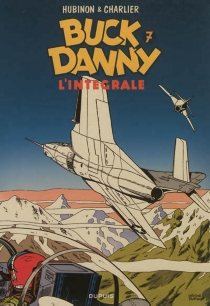 Buck Danny : l'intégrale | Volume 7, 1958-1960 - Jean-MichelCharlier
