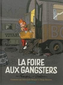 La foire aux gangsters - AndréFranquin