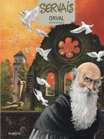 Orval : édition intégrale - Jean-ClaudeServais