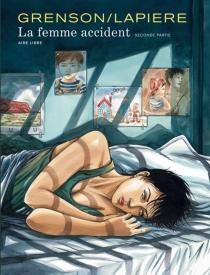 La femme accident - OlivierGrenson
