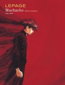 Muchacho : édition intégrale - EmmanuelLepage