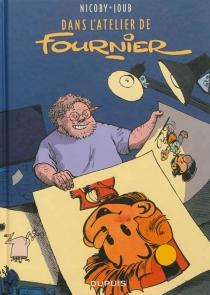 Dans l'atelier de Fournier - Joub