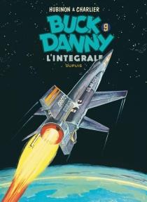 Buck Danny : l'intégrale | Volume 9, 1962-1965 - Jean-MichelCharlier