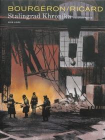 Stalingrad khronika - FranckBourgeron