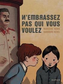 N'embrassez pas qui vous voulez - SandrineRevel