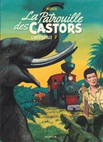 La patrouille des Castors : l'intégrale - Mitacq