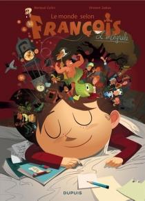 Le monde selon François : l'intégrale - RenaudCollin