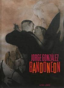 Bandonéon - JorgeGonzàlez