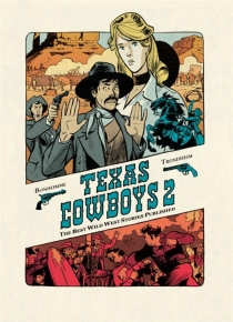 Texas cowboys : the best wild west stories published - Matthieu Bonhomme
