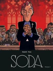 Soda : intégrale | Volume 3 - BrunoGazzotti