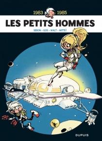 Les petits hommes : l'intégrale | Volume 6, 1983-1985 -