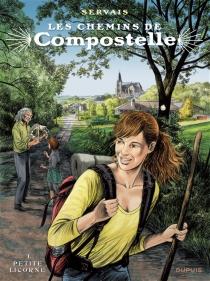 Les chemins de Compostelle - Jean-ClaudeServais