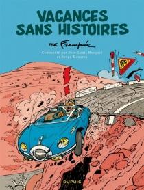 Vacances sans histoires - AndréFranquin