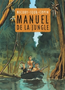 Manuel de la jungle - Olivier Copin
