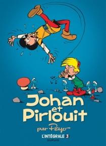 Johan et Pirlouit : l'intégrale | Volume 3 - Peyo