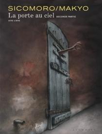 La porte au ciel - Makyo