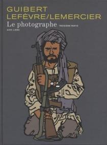 Le photographe - EmmanuelGuibert