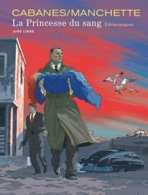 La princesse du sang : édition intégrale - MaxCabanes