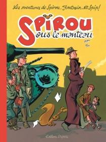 Spirou sous le manteau : les aventures de Spirou, Fantasio... et Spip ! - Al