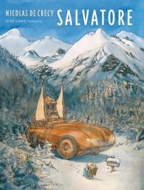 Salvatore : intégrale - Nicolas deCrécy